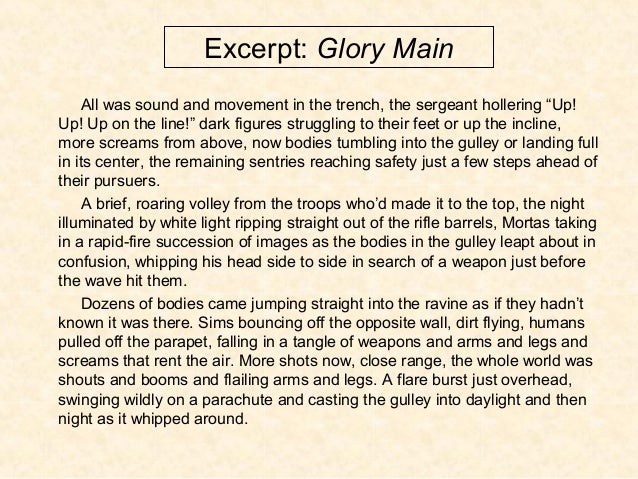 """Excerpt: Glory Main All was sound and movement in the trench, the sergeant hollering """"Up! Up! Up on the line!"""" dark figure..."""