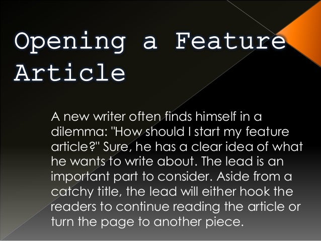 how to start a feature article