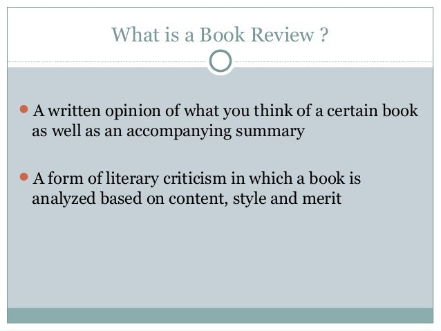 writing a good book review (tips on writing a book review, bloomsbury review, 2009) a good book review should do an evocative job of pointing out quality 'look at this.