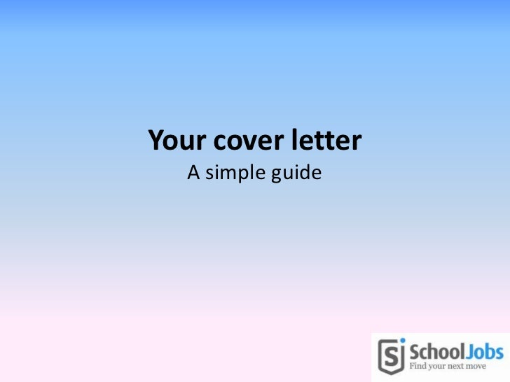 Your cover letter   A simple guide