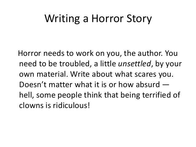 Aware how Write A Horror Book those who