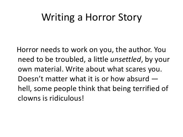writing a horror story by keith whelan writing a horror story