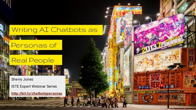 Sherry Jones Personas of Writing AI Chatbots as Real People ISTE Expert Webinar Series http://bit.ly/chatbotspersonas