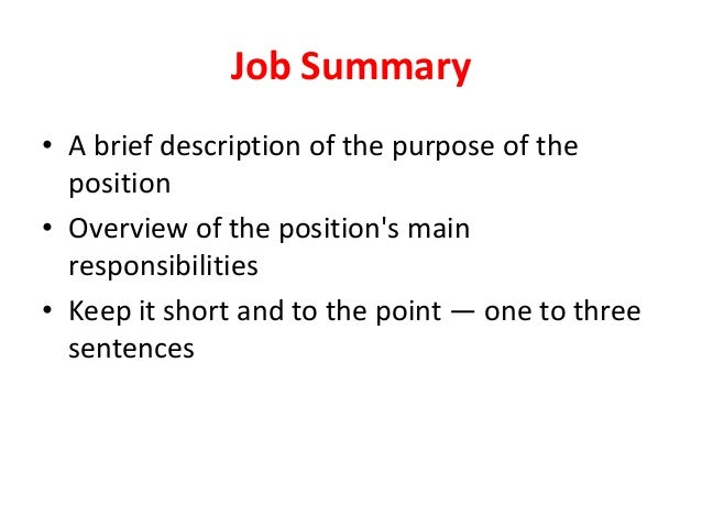 Job Summaryu2022 ...  Writing A Job Summary