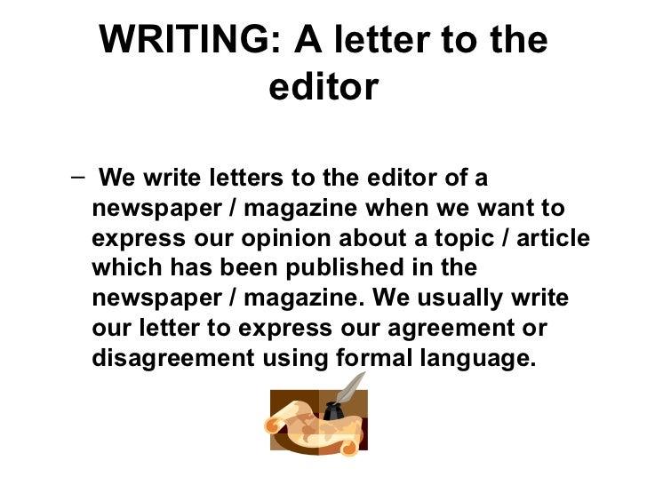 WRITING: A Letter To The Editor U003culu003eu003culu003eu003cliu003e ...
