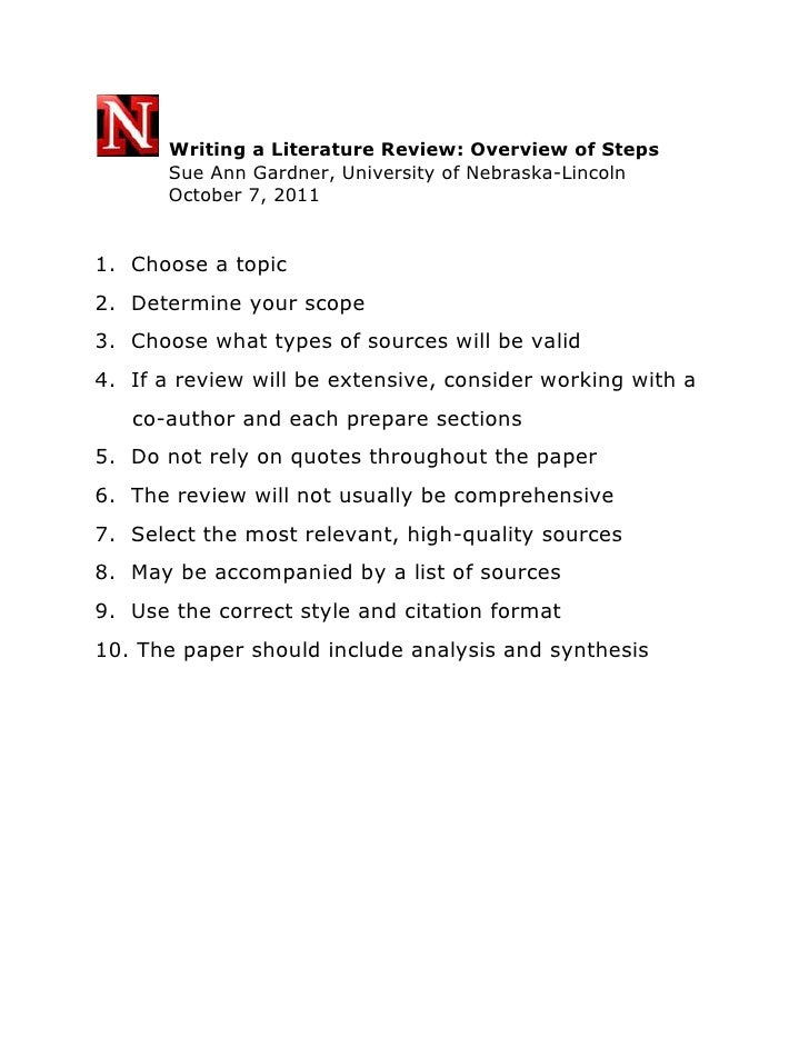 Writing a Literature Review: Overview of Steps<br />    Sue Ann Gardner, University of Nebraska-Lincoln<br />    October ...