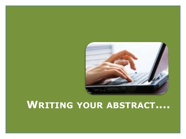 writing an abstract How to write an abstract in apa a good abstract summarizes the key points of your paper without providing unnecessary detail the apa style guide has a.