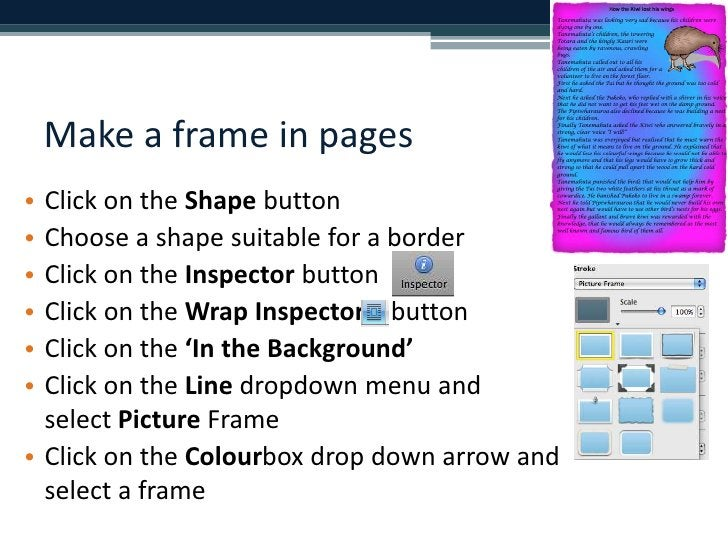 Make a frame in pages<br />Click on the Shape button<br />Choose a shape suitable for a border<br />Click on the Inspector...