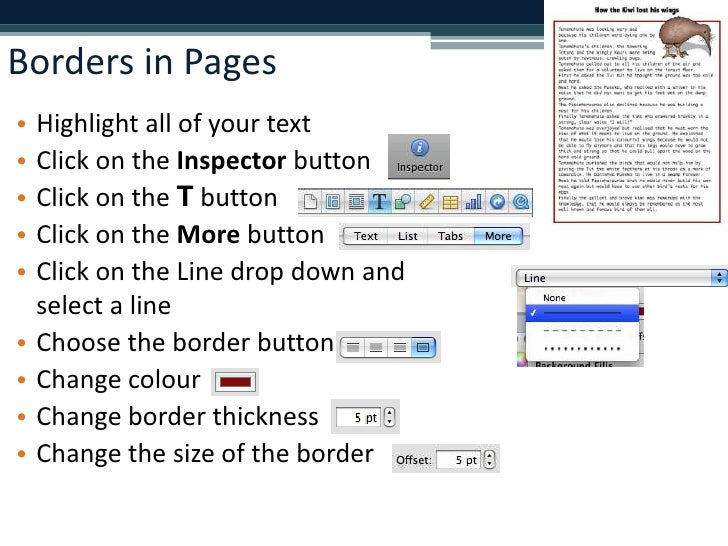 Borders in Pages<br />Highlight all of your text<br />Click on the Inspector button<br />Click on the T button <br />Click...