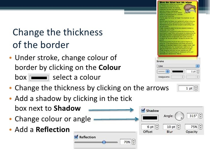 Change the thickness of the border<br />Under stroke, change colour of border by clicking on the Colourbox              se...