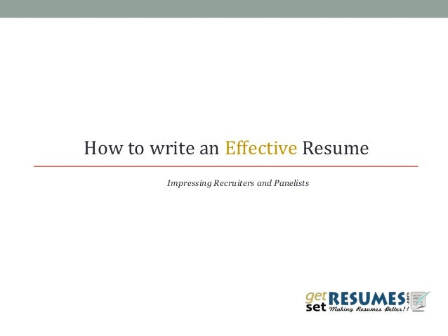 How to write an Effective Resume Impressing Recruiters and Panelists