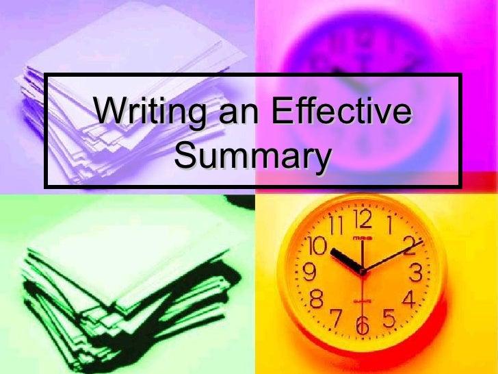 Writing an Effective     Summary