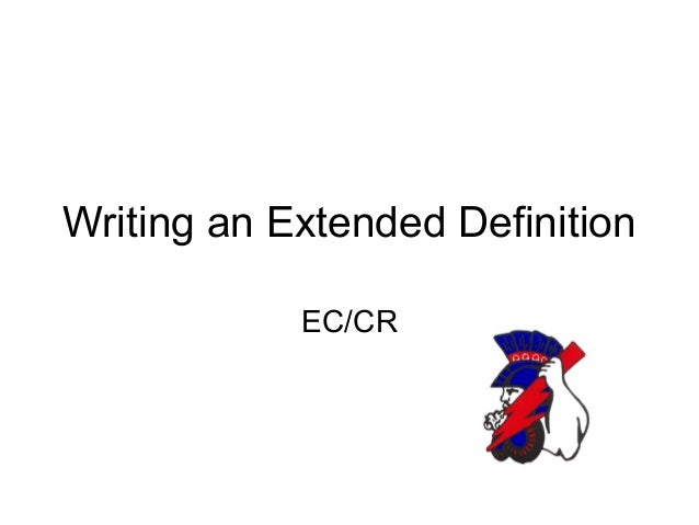 writing an extended definition  writing an extended definition ec cr