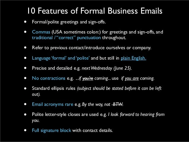 How to write a formal business english email structure 19 10 features of formal business emails formalpolite greetings m4hsunfo