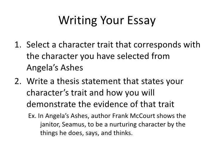 writing angela s ashes essay writing your essay<br >select a character trait that corresponds the character