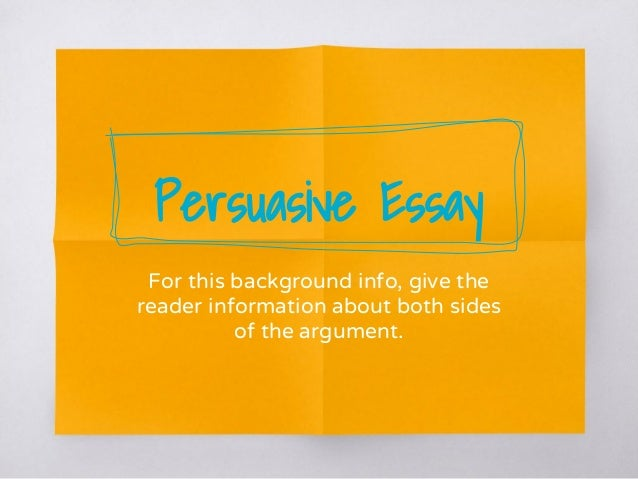 elements of persuasive essay ppt Persuasive writing 4th grade powerpoint essays, persuasive are a few persuasive writing 4th grade powerpoint, what are the essential elements of a good.