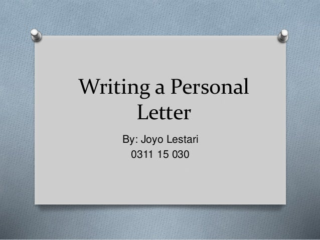 Writing A Personal Letter from image.slidesharecdn.com