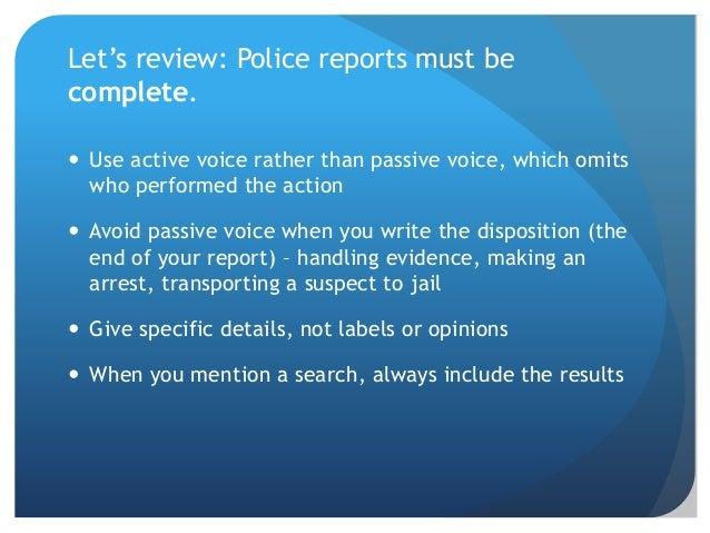 Police report writing apps for dummies