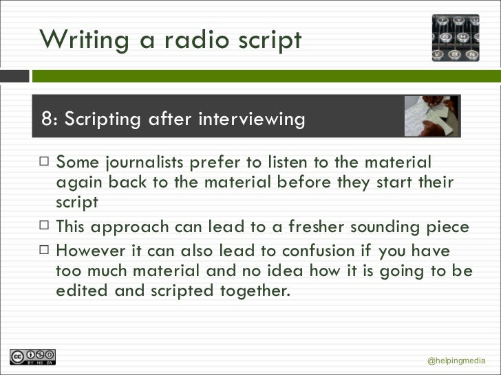 how to write radio news scripts essay Posts about how to write a radio script written by  such as a radio news script does,  tagged as how to write a radio script, radio scripts content marketing.
