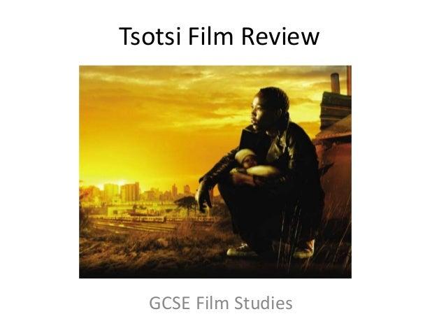Tsotsi Film ReviewGCSE Film Studies