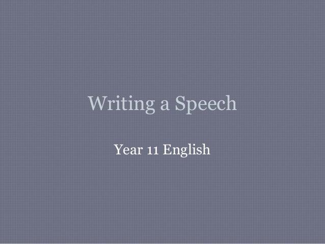Writing a Speech  Year 11 English