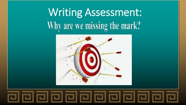 Writing Assessment: A Position Statement