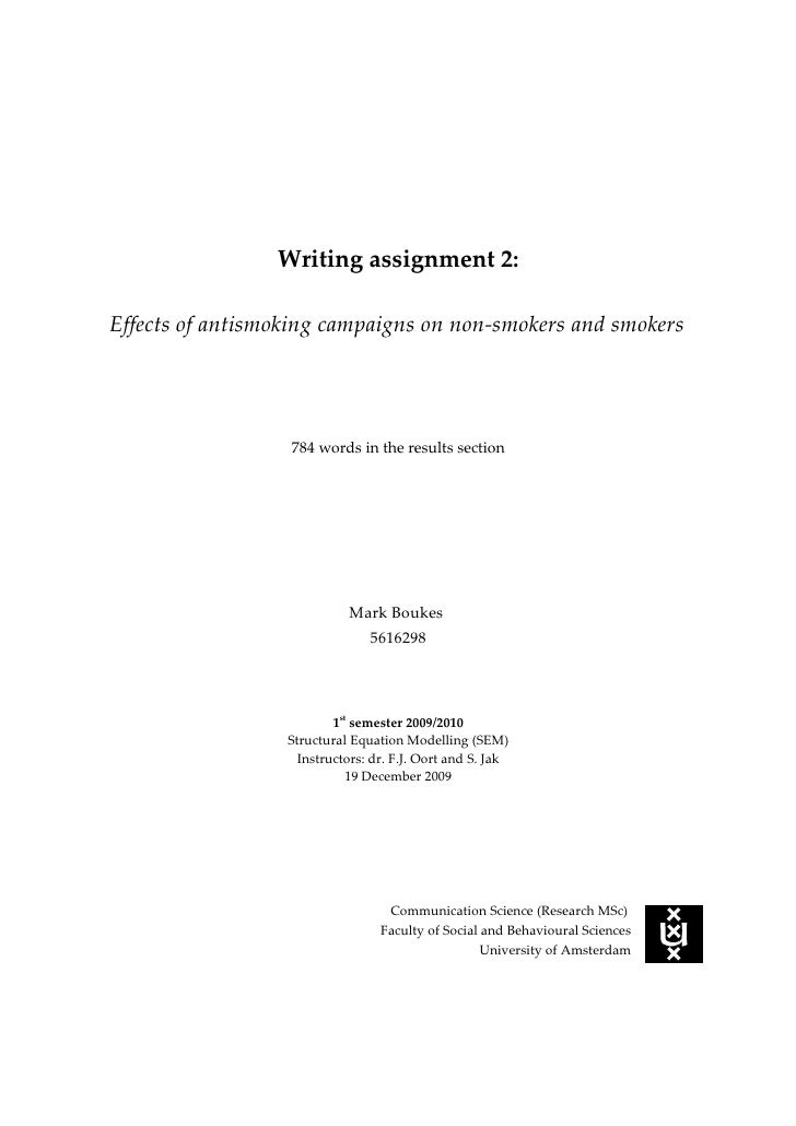 Writing assignment 2:  Effects of antismoking campaigns on non-smokers and smokers                       784 words in the ...