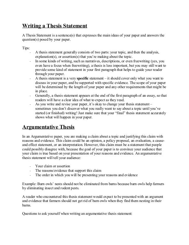 Writing a Thesis Statement A Thesis Statement is a sentence(s) that expresses the main ideas of your paper and answers the...