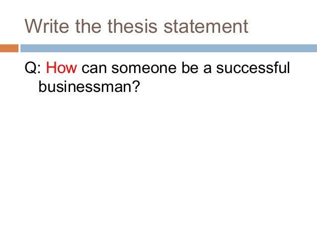 essay writing thesis statement write the thesis statement