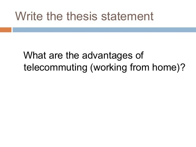 ielts essay on telecommuting Ielts writing task 2/ ielts essay: you should spend about 40 minutes on this task write about the following topic: 'telecommuting' refers to workers doing their jobs.