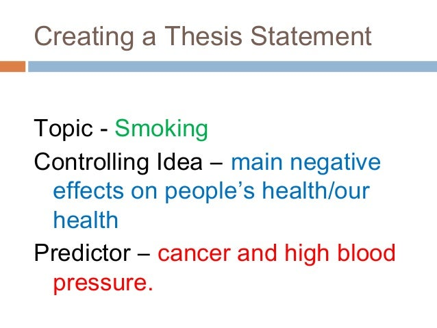 Thesis statement for a reasearch paper on smoking?