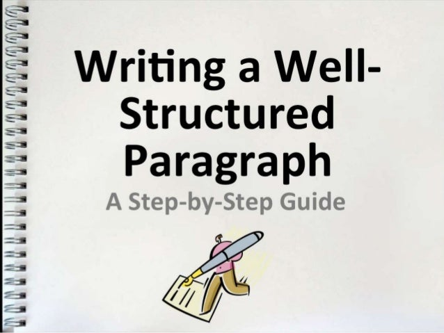 Writing a Well-Structured Paragraph