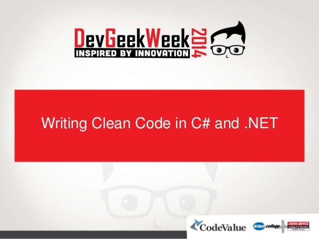 Writing Clean Code in C# and .NET