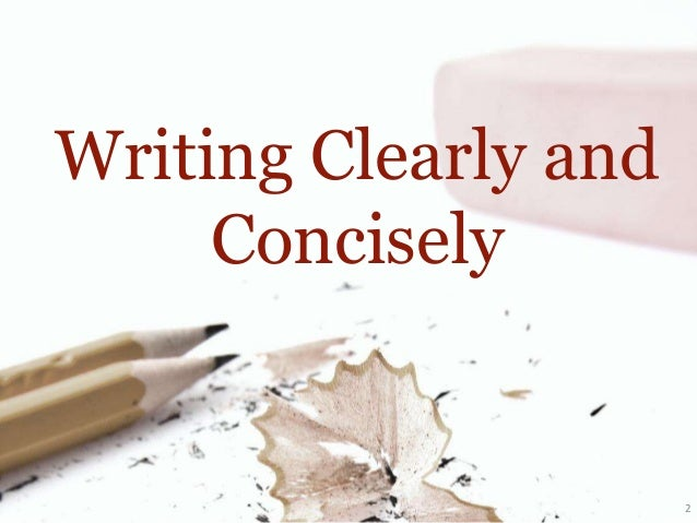 "clear concise essay 8 steps to more concise writing the sentence ""a telling passage occurs near the end of the essay ""the report analyzed the accident"" is the more concise."