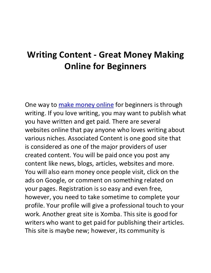 Writing Content - Great Money Making         Online for BeginnersOne way to make money online for beginners is throughwrit...