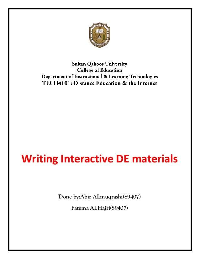 Writing Interactive DE materials       Done by:Abir ALmuqrashi(89407)           Fatema ALHajri(89407)