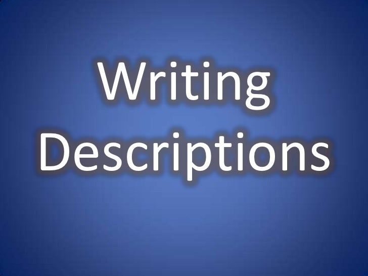 WritingDescriptions