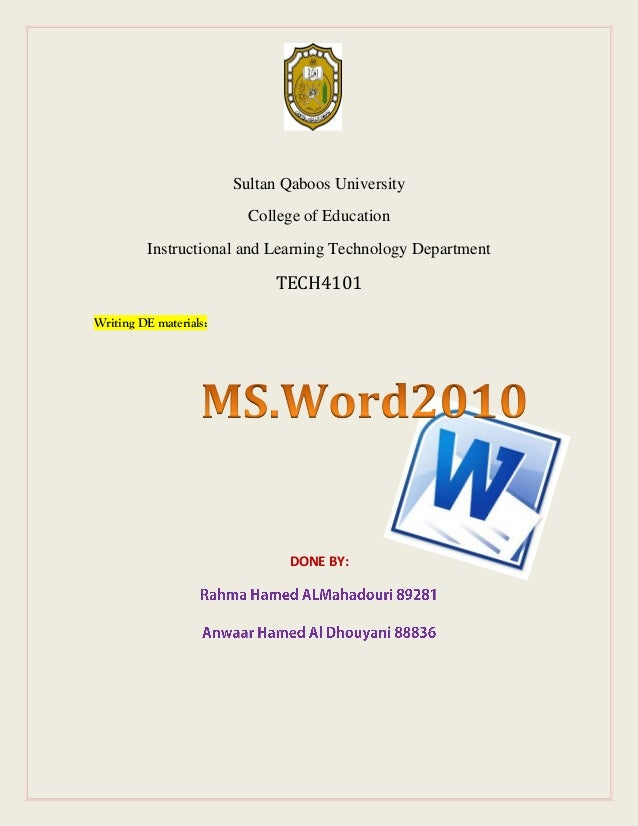 Sultan Qaboos University College of Education Instructional and Learning Technology Department  TECH4101 Writing DE materi...