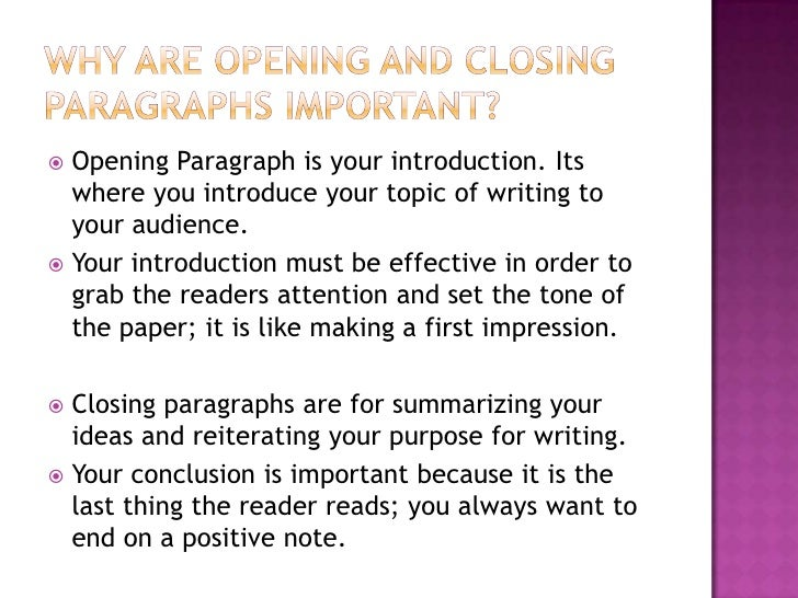 writing effective opening and closing paragraphs opening paragraph