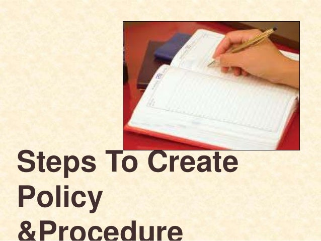 Steps To Create Policy