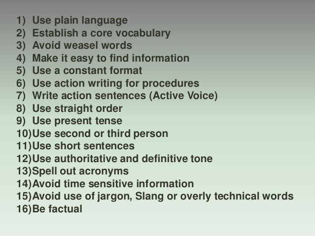 1) Use plain language 2) Establish a core vocabulary 3) Avoid weasel words 4) Make it easy to find information 5) Use a co...