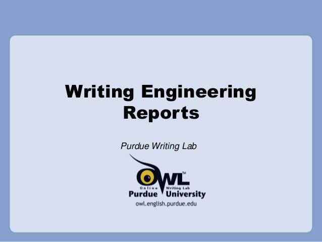 Writing Engineering Reports Purdue Writing Lab