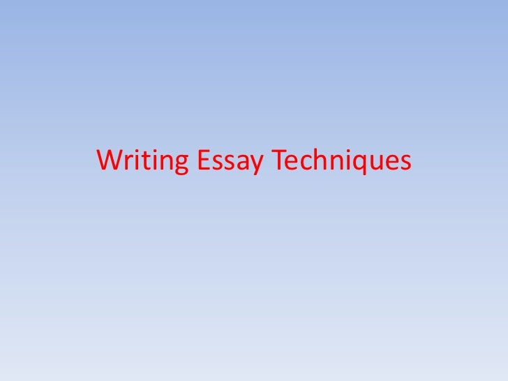 writing essay techniques english