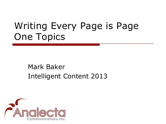 Writing Every Page is PageOne Topics  Mark Baker  Intelligent Content 2013