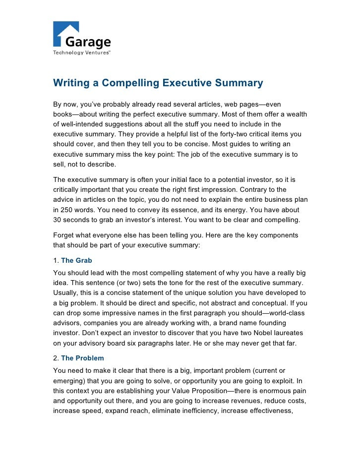 Writing a Compelling Executive Summary By now, you've probably already read several articles, web pages—even books—about w...