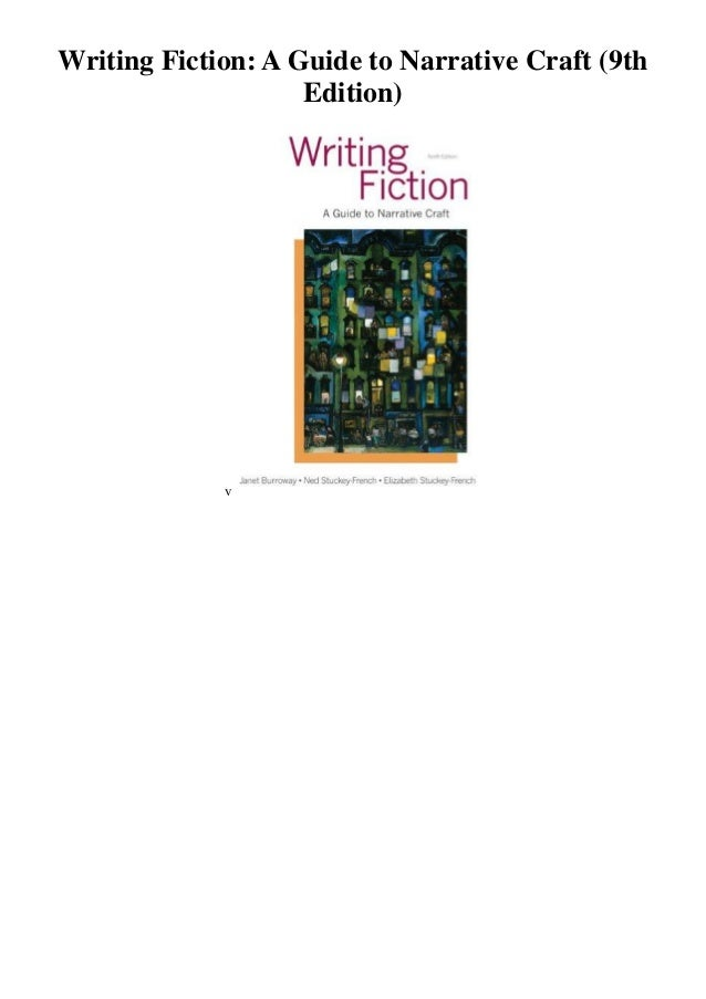 writing fiction a guide to narrative craft writing fiction a guide to narrative craft 9th edition 8164