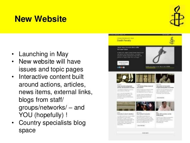New Website• Launching in May• New website will have  issues and topic pages• Interactive content built  around actions, a...
