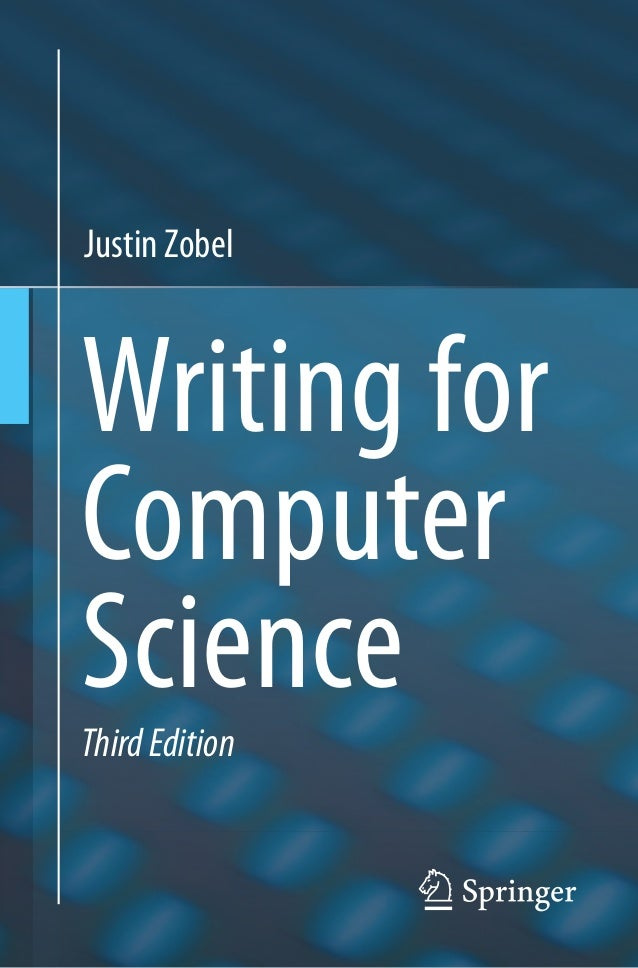 Writing for computer science 3rd edition springer justin zobel writing for computer sciencethirdedition fandeluxe Image collections