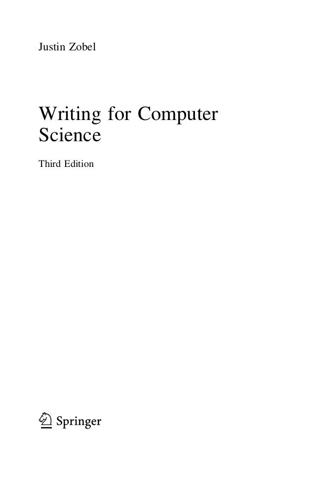 writing for computer science rd edition springer justin zobel writing for computer science third edition 123