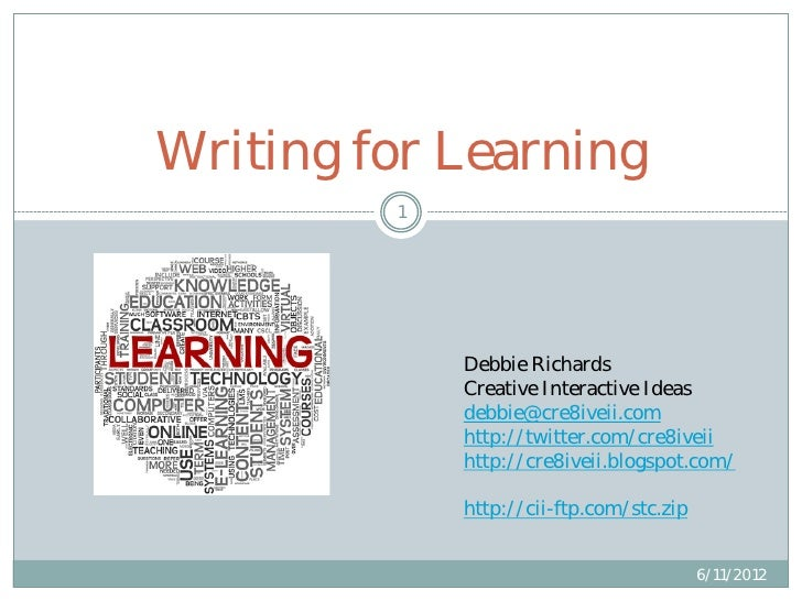 Writing for Learning         1             Debbie Richards             Creative Interactive Ideas             debbie@cre8i...
